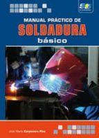 manual práctico de soldadura básico-9788492650545