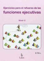 ejercicios para el refuerzo de las funciones ejecutivas: nivel 2 9788492785445