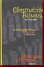 la construccion romana (2ª ed.)-jean-pierre adam-9788493042745