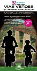 vías verdes y caminos naturales-bernard datcharry tournois-9788494095245
