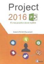project 2016: curso practico roberto soriano domenech 9788494477645