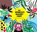 the world s biggest fart-rafael ordoñez-laure du fay-9788494597145
