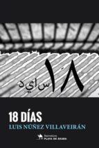 18 días-luis nuñez villaveiran-9788494676345