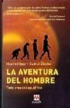 la aventura del hombre: todo empezo en africa manfred baur gudrun ziegler 9788495354945