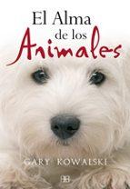 el alma de los animales (4ª ed.) gary kowalski 9788496111745