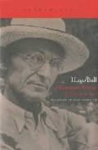 hermann hesse: su vida y su obra-hugo ball-9788496834545