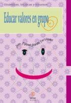 educar valores en grupo juan manuel alarcon fernandez 9788497002745