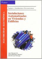 instalaciones automatizadas en viviendas y edificios (2ª ed.)-jose moreno gil-elias rodriguez dieguez-david lasso tarraga-9788497320245