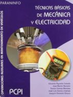 tecnicas basicas de mecanica y electricidad (pcpi) eduardo agueda casado 9788497327145