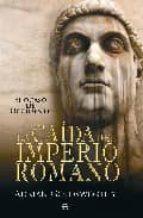 la caida del imperio romano: el ocaso de occidente-adrian goldsworthy-9788497348645