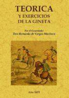teoria y exercicios de la gineta (ed. facsimil)-bernardo de vargas machuca-9788497616645