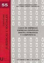 casos de empresas. empresas españolas: diseño, estrategia y compe tencia. 9788497729345