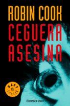 la ceguera asesina-robin cook-9788497931045