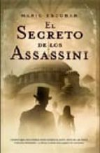 el secreto de los assassini-mario escobar-9788498004045