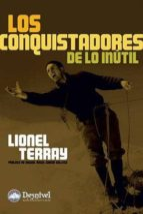 los conquistadores de lo inutil lionel terray 9788498291445