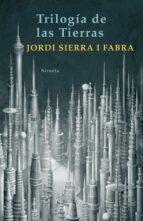 trilogia de las tierras jordi sierra i fabra 9788498412345