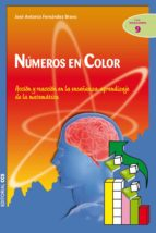 numeros en color: accion y reaccion en la enseñanza-aprendizaje d e la matematica (incluye cd-rom)-9788498421545