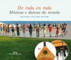 de roda en roda. musicas e danzas do mundo suso cancelas javier jurado 9788498654745