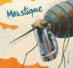 Moustique MOBI FB2 978-8498711745 por Margarita del mazo