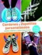 cordones y zapatillas personalizados elke eder 9788498745245
