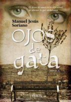 ojos de gata manuel jesus soriano pinzon 9788498773545