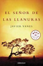 el señor de las llanuras-javier yanes-9788499081045