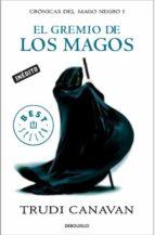 el gremio de los magos (cronicas del mago negro i)-trudi canavan-9788499083445