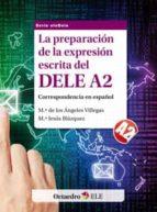 preparacion de la expresion escrita del dele a2-9788499212845