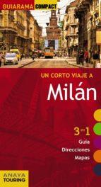 un corto viaje a milan 2015 (guiarama compact) isabel urueña cuadrado 9788499356945