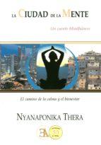 la ciudad de la mente nyanaponika thera 9788499501345