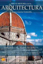 breve historia de la arquitectura teresa garcia vintimilla 9788499677545