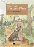 vida de sant francesc d assís mateu sanclimens i serra 9788499795645