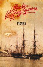 piratas (piratas 1) (ebook)-alberto vazquez-figueroa-9788499898445