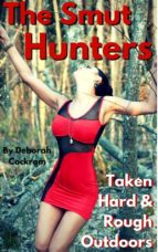 the smut hunters: taken hard & rough in the outdoors (ebook) 9788827511145