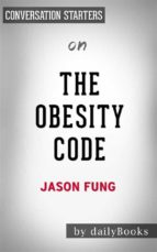the obesity code: by dr. jason fung? | conversation starters (ebook) 9788827522745