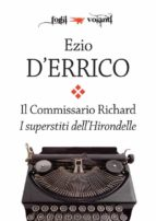 il commissario richard. i superstiti dell'hirondelle (ebook) 9788893040945