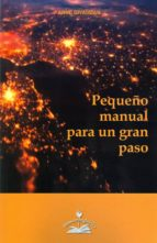 pequeño manual para un gran paso anne givaudan 9788897951445