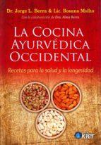 la cocina ayurvedica occidental: recetas para la salud y la longevidad-9789501736045