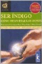 ser indigo: como despertar los dones sandra aisenberg eduargo melamud 9789501770445