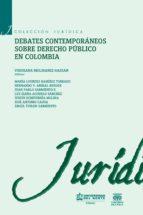 debates contemporáneos de derecho público en colombia (ebook) 9789587416145