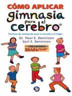 como aplicar gimnasia para el cerebro-paul e. dennison-gail e. dennison-9789688606445