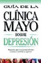 depresion: guia de la clinica mayo 9789706554345