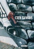 cien tangos fundamentales (ebook)-oscar del priore-irene amuchastegui-9789870418245