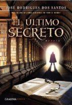el último secreto jose rodrigues dos santos 9789899938045