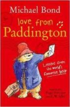 love from paddington michael bond 9780008164355