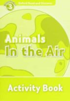 ord 3 animals in the air activity book-9780194643955