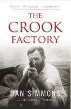 the crook factory dan simmons 9780316213455