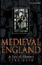 Medieval england: a social history 1250-1550 Descargar libros de google books mac