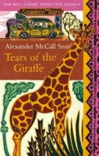 tears of the giraffe (no.1 ladies  detective agency s.2)-alexander mccall smith-9780349116655