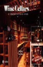 Descarga gratuita de libros electrónicos amazon premium Wine cellars: an exploration of stylish storage